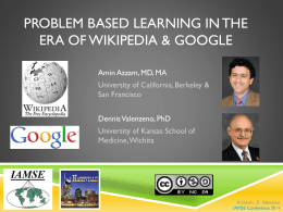Problem Based Learning in the Era of Wikipedia & Google