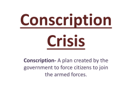 Conscription Crisis Powerpoint