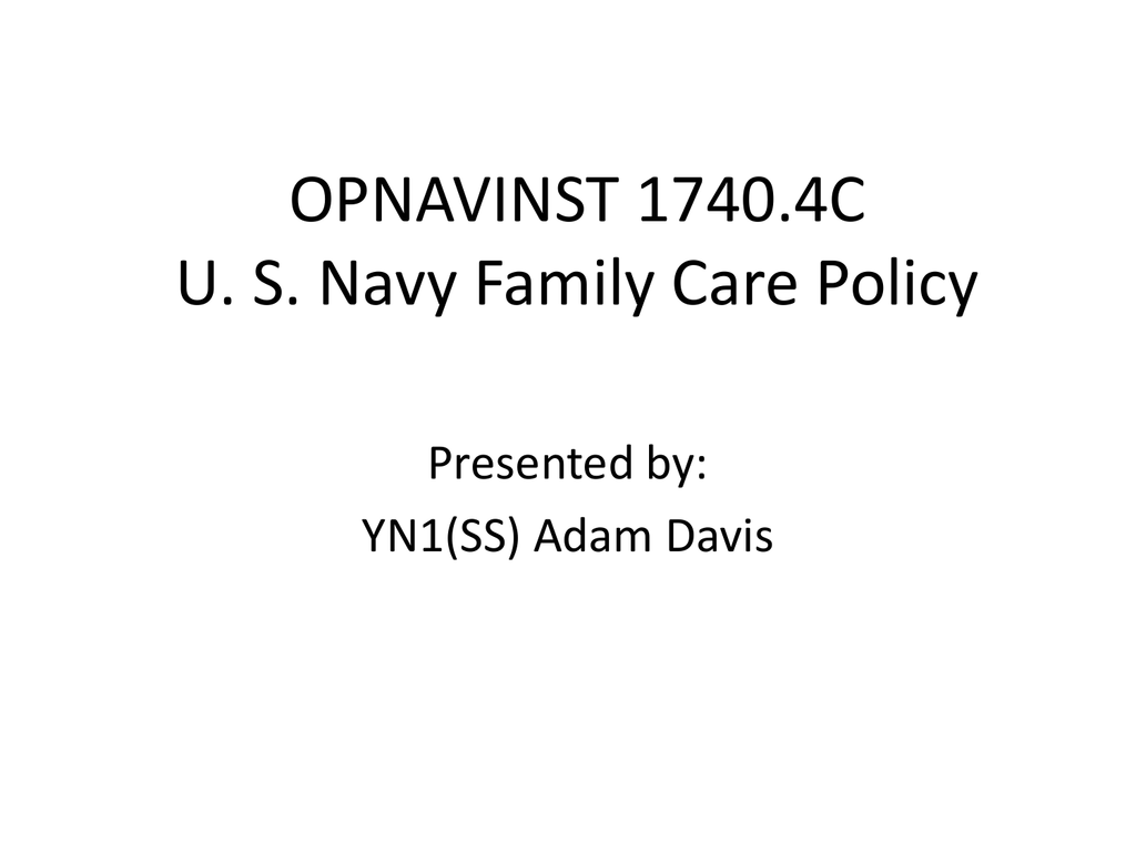 Opnavinst 17404c U S Navy Family Care Policy