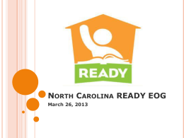 READY EOG Information