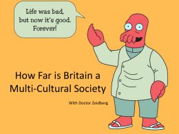 How Far is Britain a Multi-Cultural Society - AS