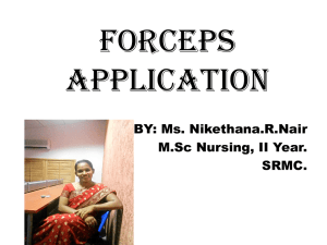 Forceps Application MATERNITY NURSING ppt