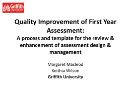 Quality Improvement of First Year Assessment: A