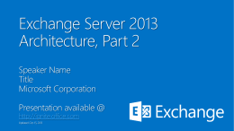 Exchange Server 2013 Architecture, Part 2