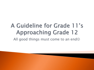 A Guideline for Grade 11`s Approaching Grade 12