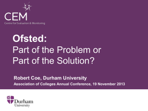 Ofsted: Part of the Problem or Part of the Solution?