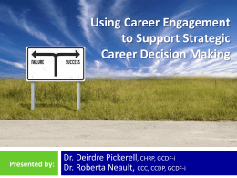 Power Point Presentation Career Engagement and Career Decision
