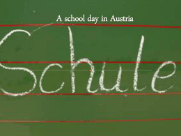A school day in Austria - Millthorpe School Languages Blog
