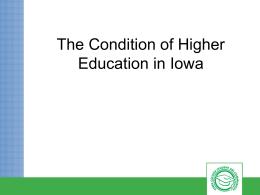The Condition of Higher Education in Iowa