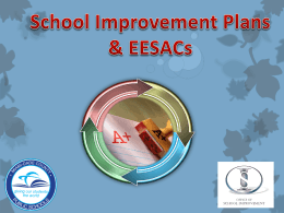 School Improvement Plans & EESACs