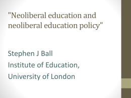 Stephen Ball - Neo-liberal influences on policy
