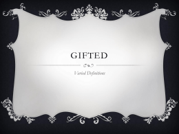 Gifted Varied Definitions - LauraB-Porfolio