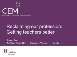 Reclaiming our profession: Getting Teaching Better (ppt)