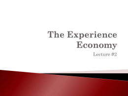 The Experience Economy Lecture 2 - The Institute for CIO Excellence