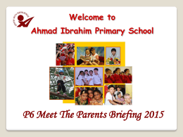 P6 Meet Parents - 16 Jan 2015 S