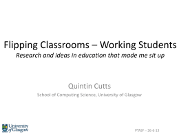 Flipping Classrooms * Working Students