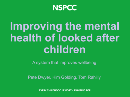 FP3 Improving the mental health of looked after children