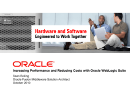 Oracle WebLogic Suite How to Deliver Performance and Manage Cost