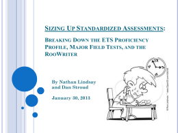 Sizing Up Standardized Assessments