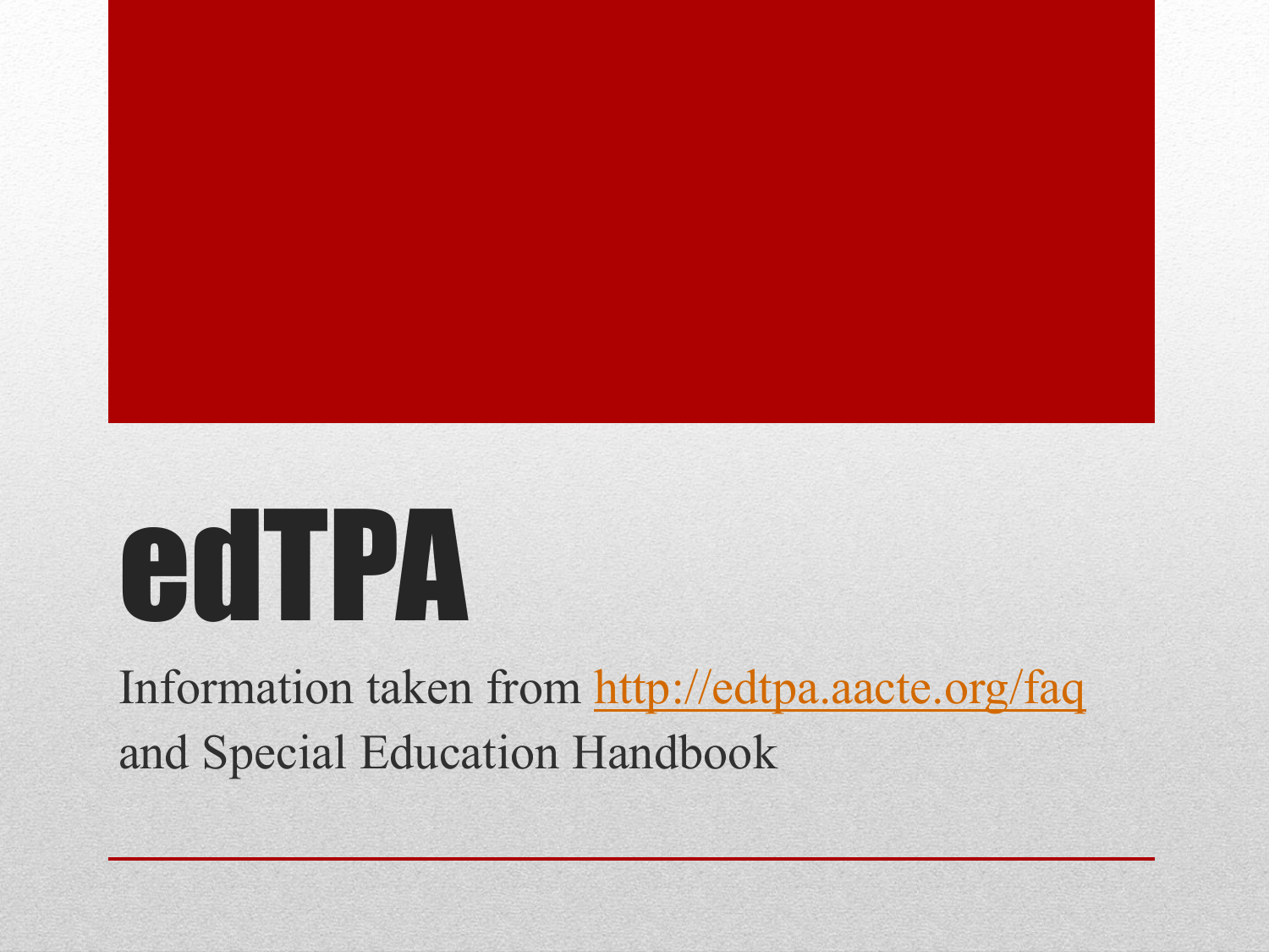Introduction to edTPA (PowerPoint)