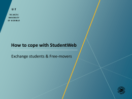 How to cope with Studentweb - Exchange students and Freemovers