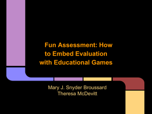 Fun Assessment: How to Embed Evaluation with Educational Games