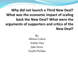 Why did not launch a Third New Deal? What was the economic