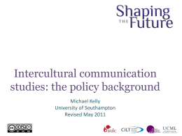 Intercultural communication studies: the policy background
