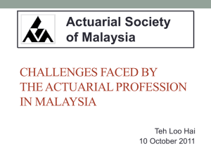 Challenges Faced by the Actuarial Profession in Malaysia