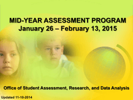 2014-2015 Mid-Year Assessment Powerpoint Presentation (PPT)