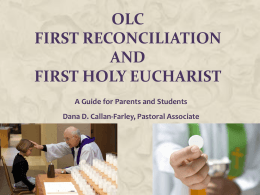 OLC First Reconciliation and First Holy Eucharist A Guide