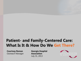 Patient- and Family-Centered Care: What Is It