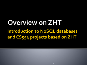 ZHT - Data-Intensive Distributed Systems Laboratory