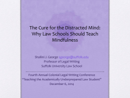 How Mindfulness Training Can Improve Learning in Law School