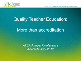 Quality Teacher Education - More than accreditation
