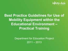 Best Practice Guidelines for Use of Mobility Equipment - Whizz-Kidz