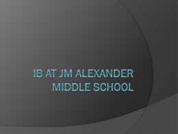 IB at JM Alexander Middle School September 27 2011