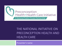 The national initiative on preconception health and health care