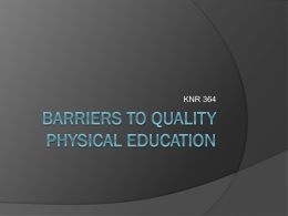 Barriers to Quality Physical Education