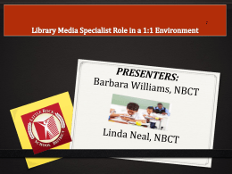 Library Media Center/Specialist Role in a 1:1 Environment