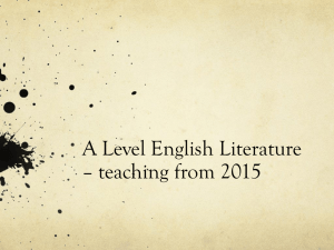 A Level English Literature * teaching from 2015