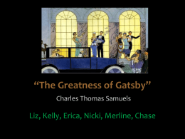 The Greatness of Gatsby