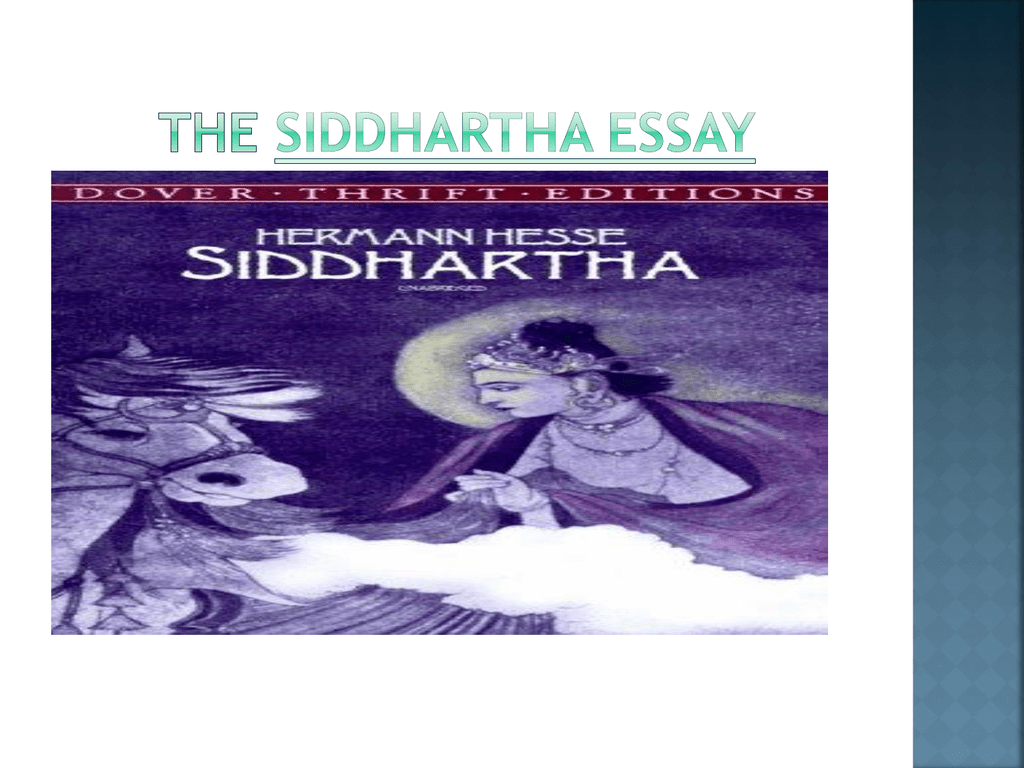 Ppt On Siddhartha Essay Thesiddharthaessay  Sample High School Essays also How To Write A High School Essay  Compare And Contrast High School And College Essay