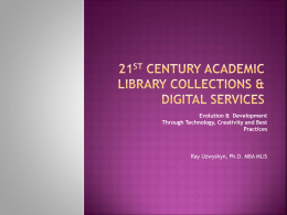 21st Century Academic Library Collections and