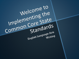 Writing Standards PowerPoint - Common Core Resources & Guides