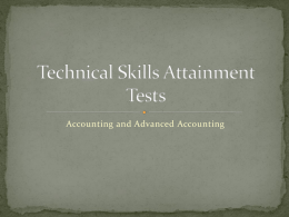 Technical Skills Attainment Tests: Accounting and Advanced