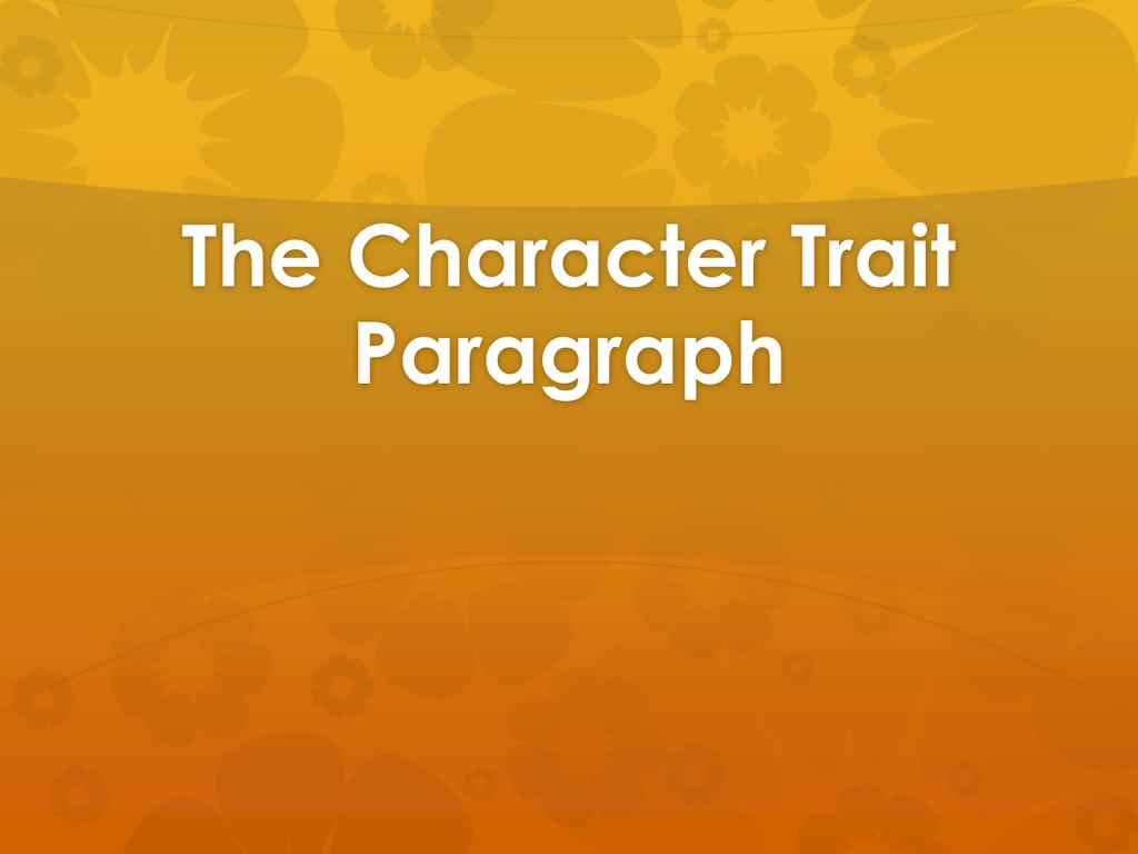 character trait paragraph