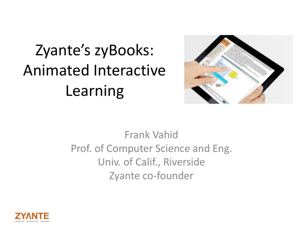 Zyante*s zyBooks - Computer Science and Engineering
