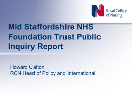 Presentation on the Mid Staffordshire NHS Foundation Trust public