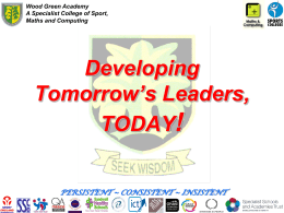 Developing the leaders of tomorrow today - Wood